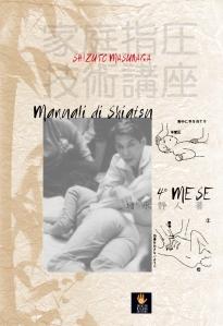 """Shizuto Masunaga: """"Manuali di shiatsu"""" 4"""